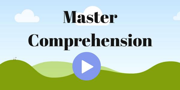 Master Comprehension