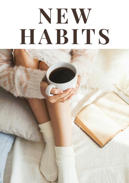 New Habits