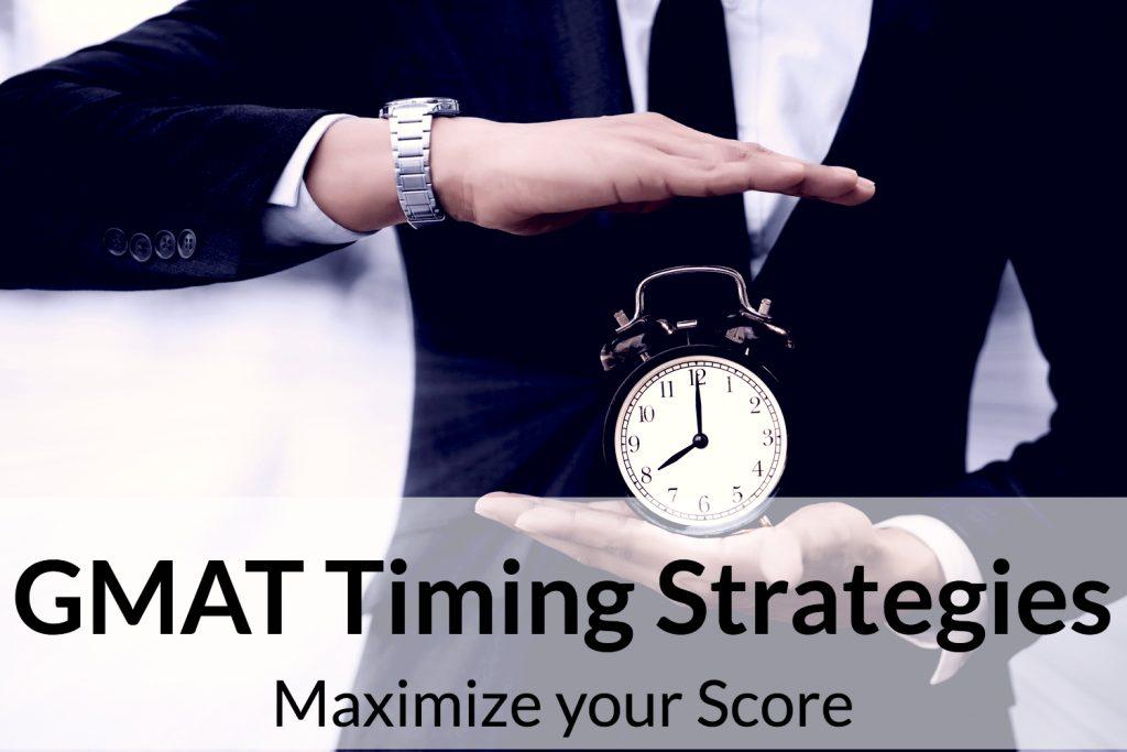 GMAT Timing strategies | maximize gmat score