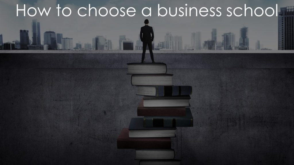 How to choose business school   Finding the right business school fit