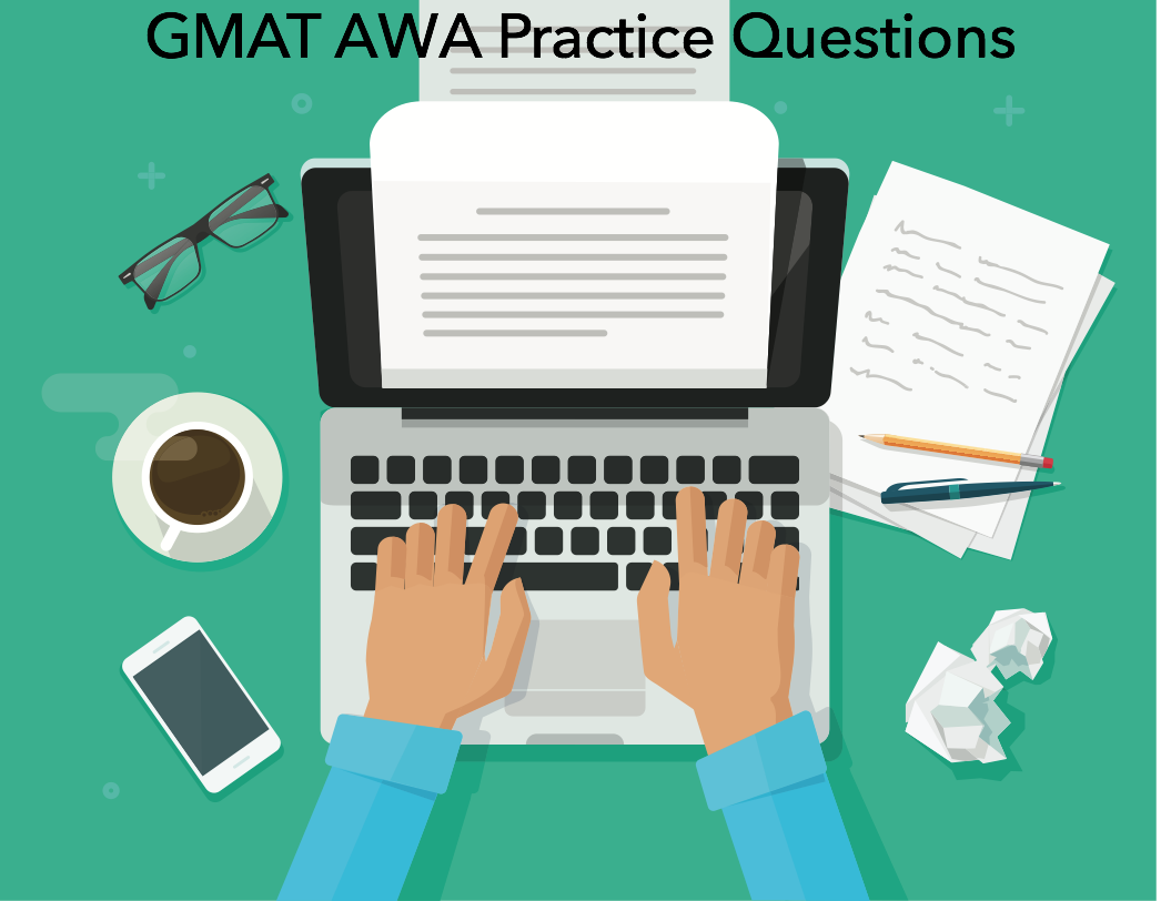GMAT Essay AWA Practice Questions
