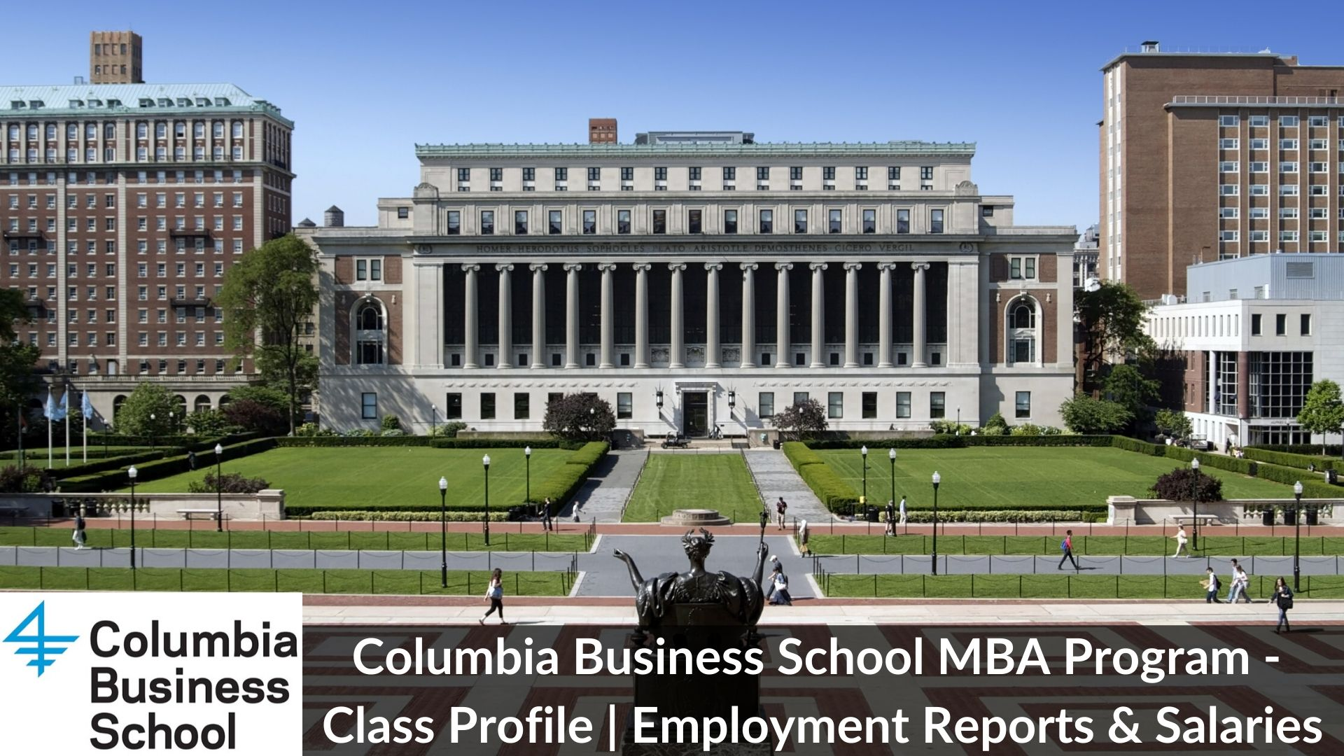 Columbia Business School MBA Program - Class Profile _ Employment Reports & Salaries