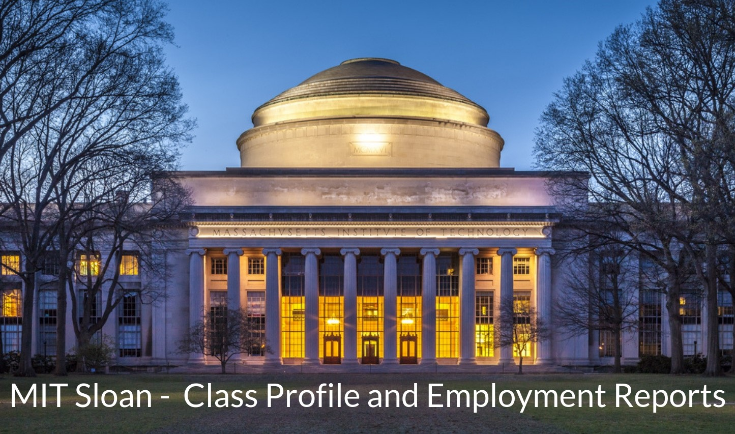 MIT Sloan - Class Profile, Career and Employment Outcomes