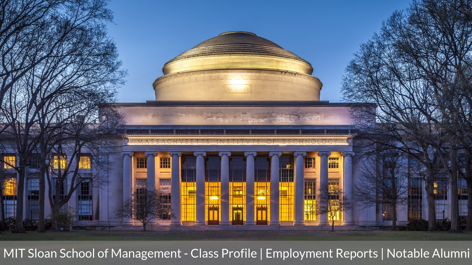 MIT Sloan School of Management - MIT Sloan MBA - Class Profile _ Employment Reports _ Notable Alumni