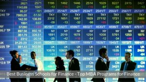 Best Business Schools for Finance - Top MBA Programs