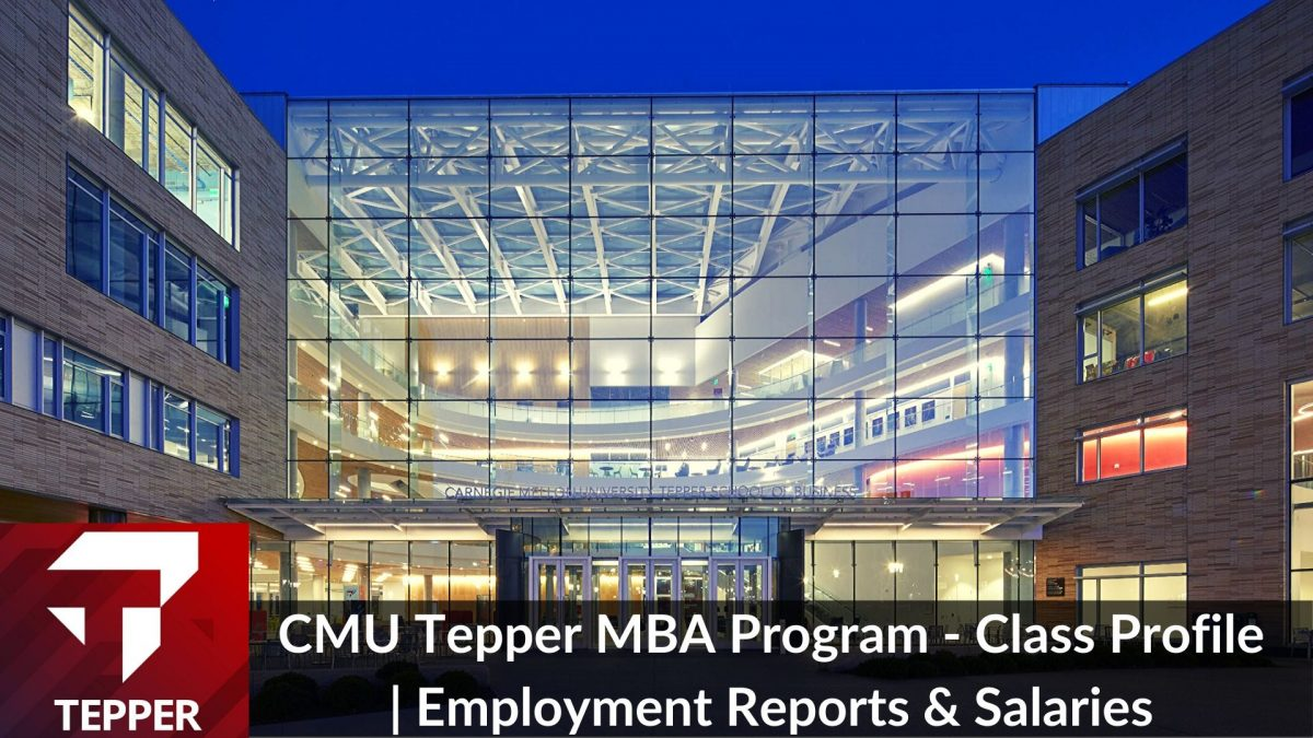 CMU Tepper MBA Program - Class Profile _ Employment Reports & Salaries