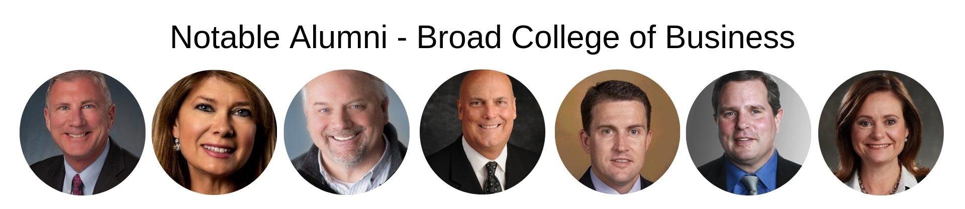 MSU MBA - Eli Broad College of Business - MSU MBA - Notable Alumni