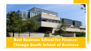 Top MBA Programs for finance - Chicago Booth