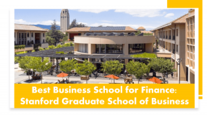 Best business schools for finance - Stanford GSB
