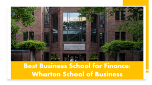 Best Business Schools for Finance - Wharton