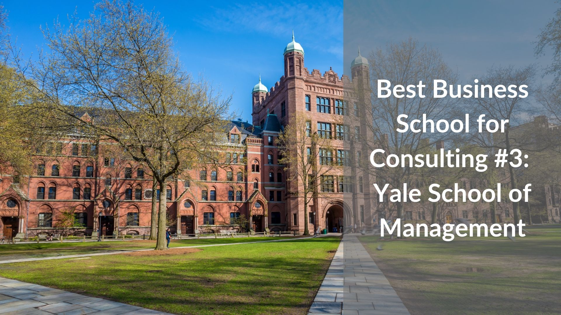 Best Business School for Consulting #3 - Yale School of Management