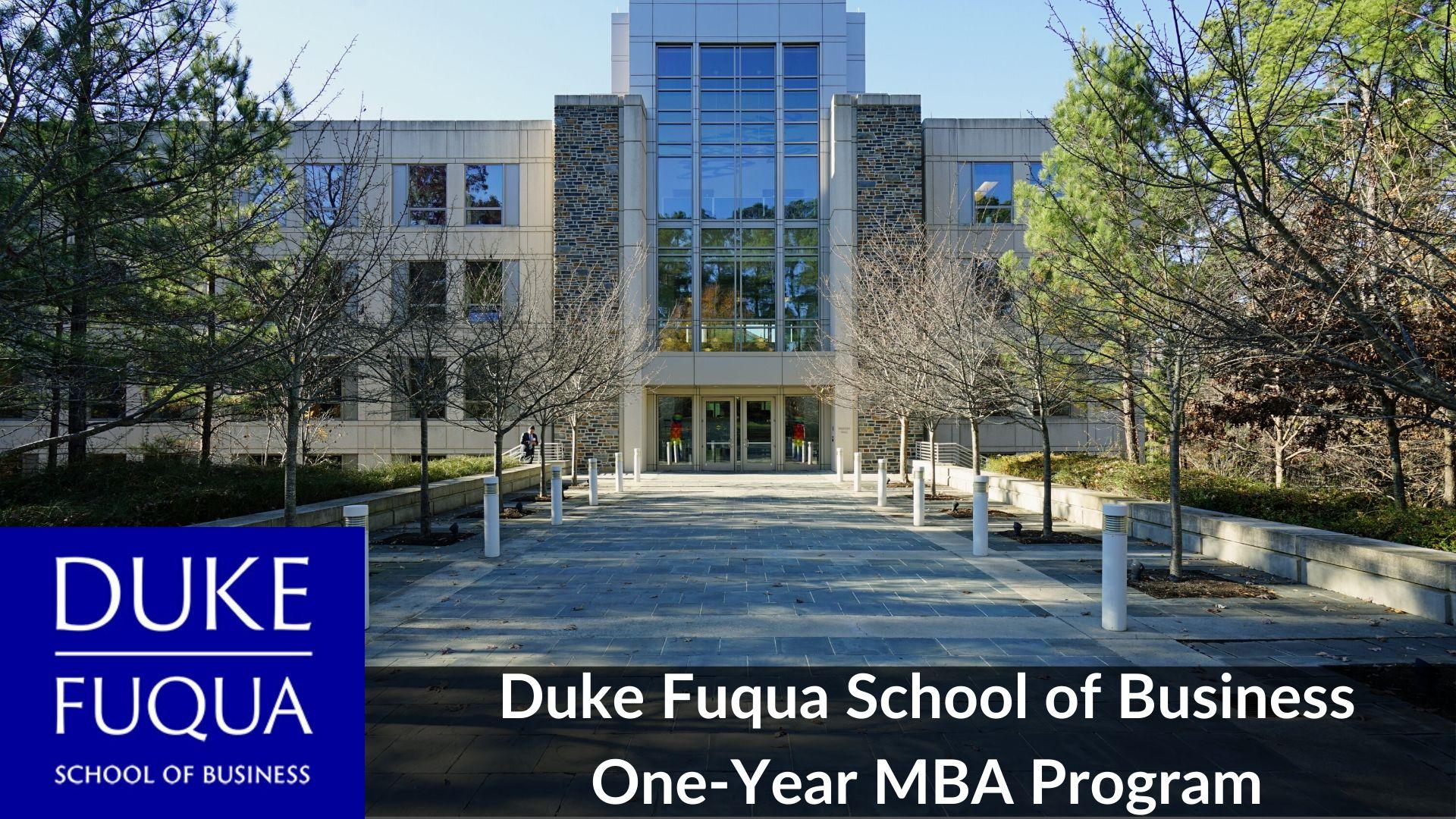 Duke Fuqua 1-Year MBA Program