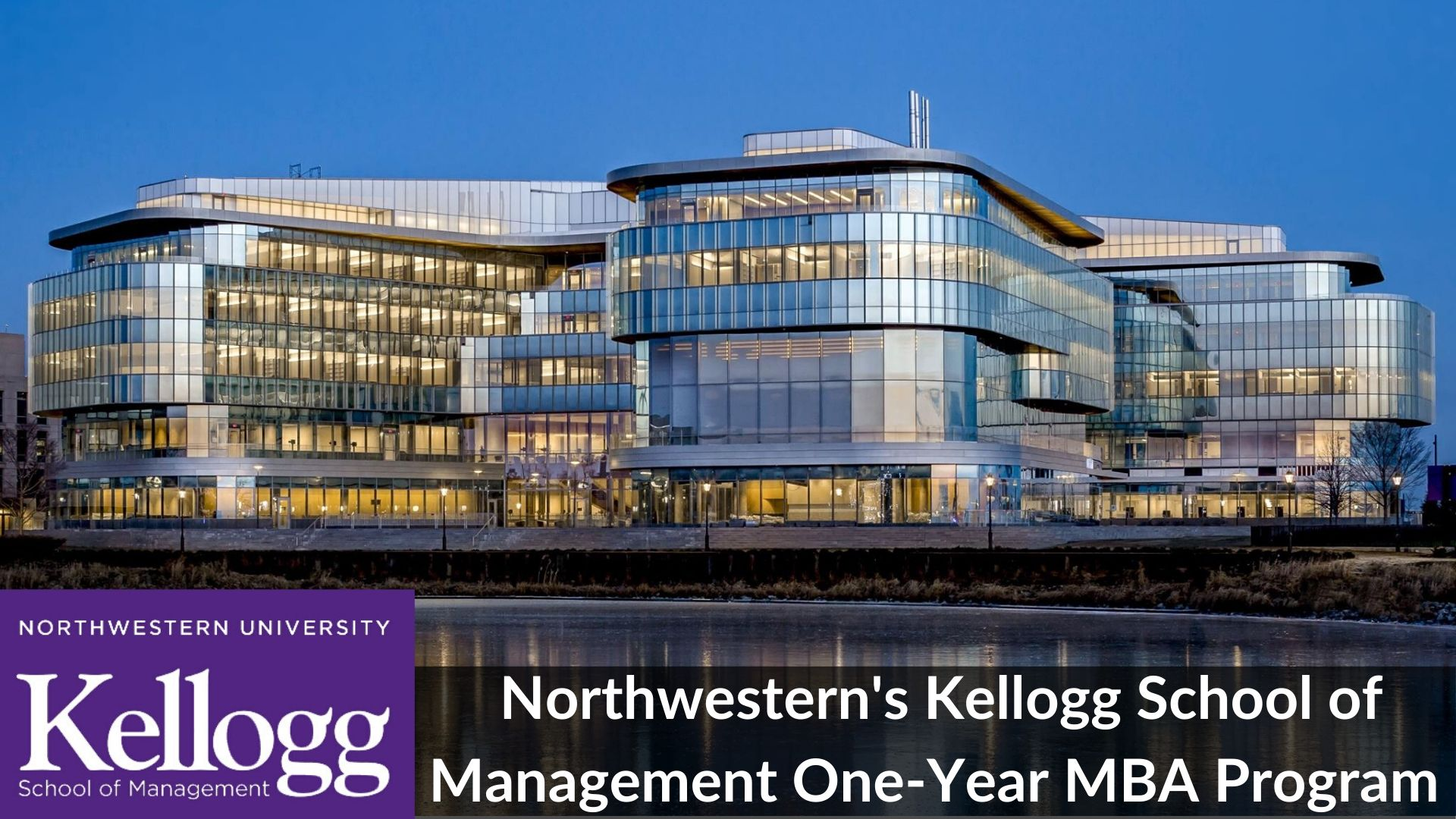 Northwestern Kellogg 1-Year MBA Program