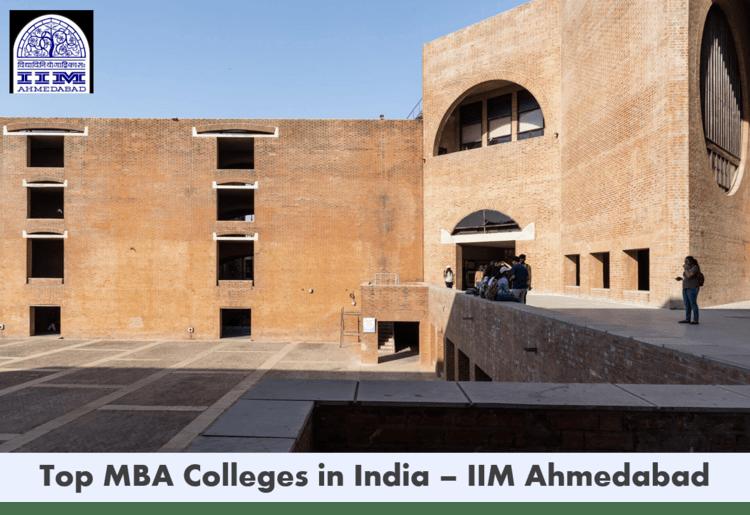 Top MBA colleges in India - IIM Ahmedabad