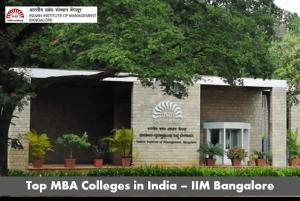 Top MBA colleges in India - IIM Bangalore