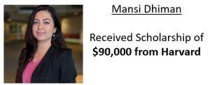 Mansi received $90,000 scholarship from Harvard