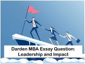 Darden-MBA-essay-questions-leadership-Impact