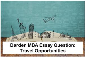 Darden-MBA-essays-Travel-opportunities