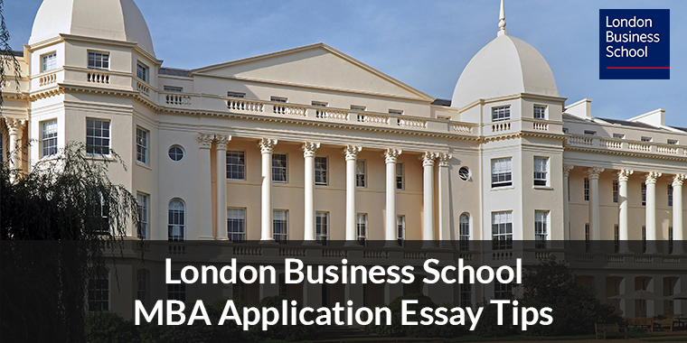London Business School MBA Essays: Analysis and Tips