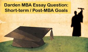 Short-term-postMBA-goals-Darden