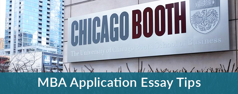Chicago Booth MBA Application Essay tips