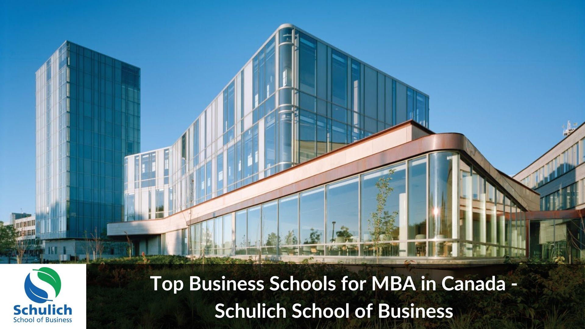 Top MBA universities in Canada - Schulich school of business