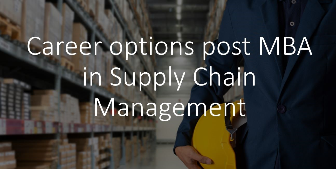 MBA in Supply chain management career options