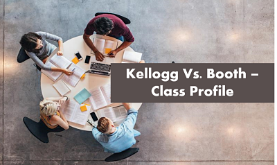 Kellogg-vs-Booth-classprofile
