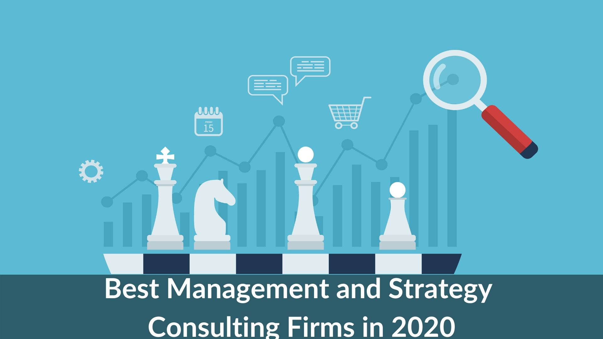 Best Management and Strategy Consulting firms - 2020