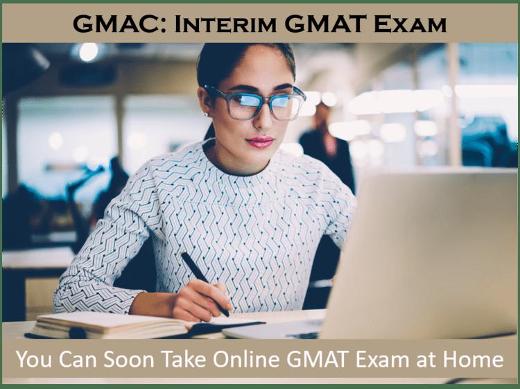 online-gmat-exam-at-home-interim-exam