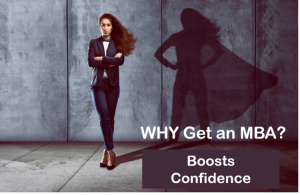 why mba to boost confidence