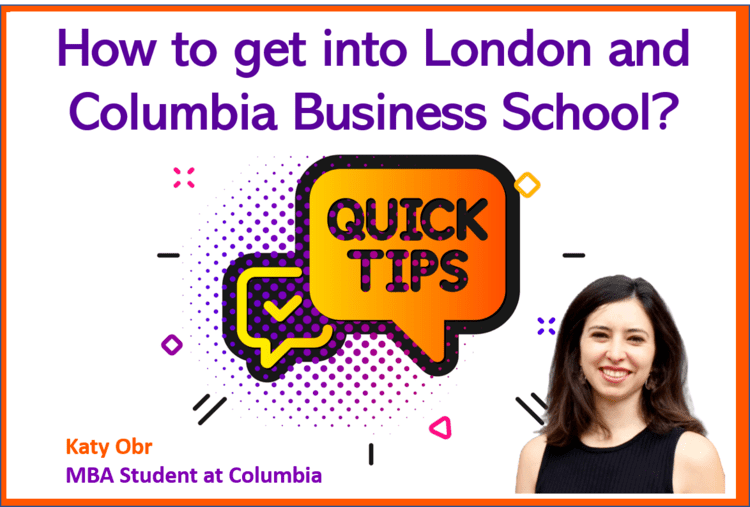 How to get into London and Columbia business school mba
