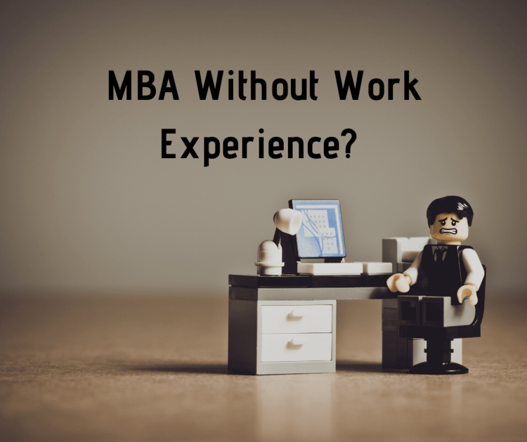 MBA without work experience