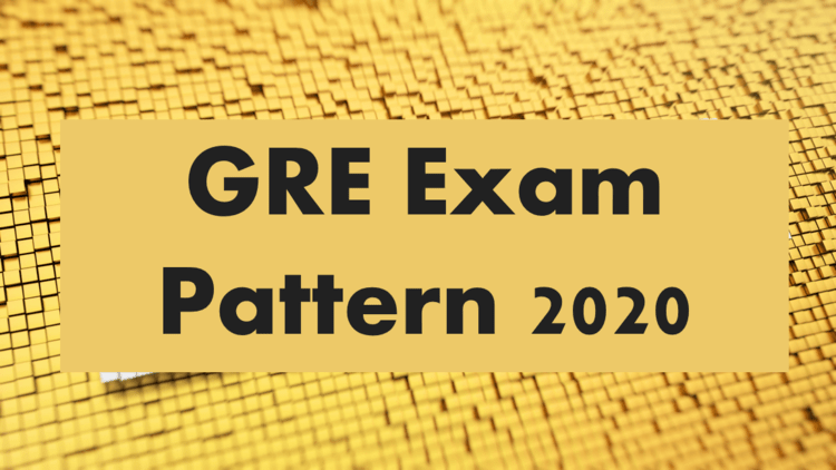 GRE Exam Pattern and Format