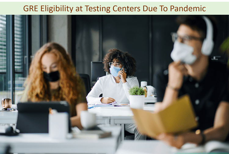 Testing center requirements for GRE eligibility