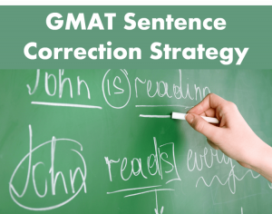 GMAT sentence Correction strategy 760 score