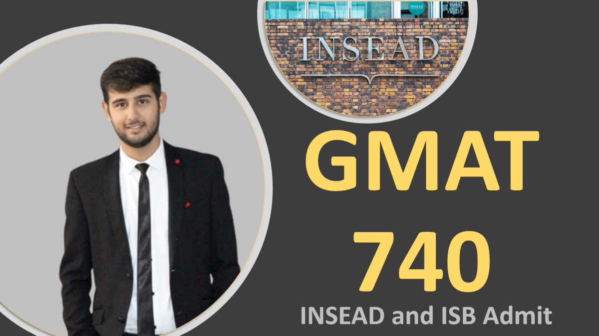 GMAT 740 - INSEAD and ISB Admit