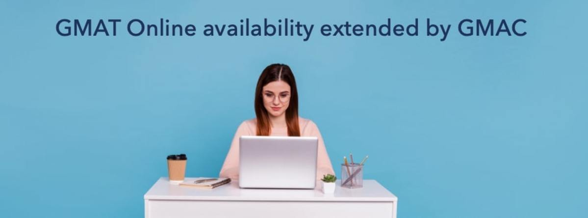 gmat online availability extended