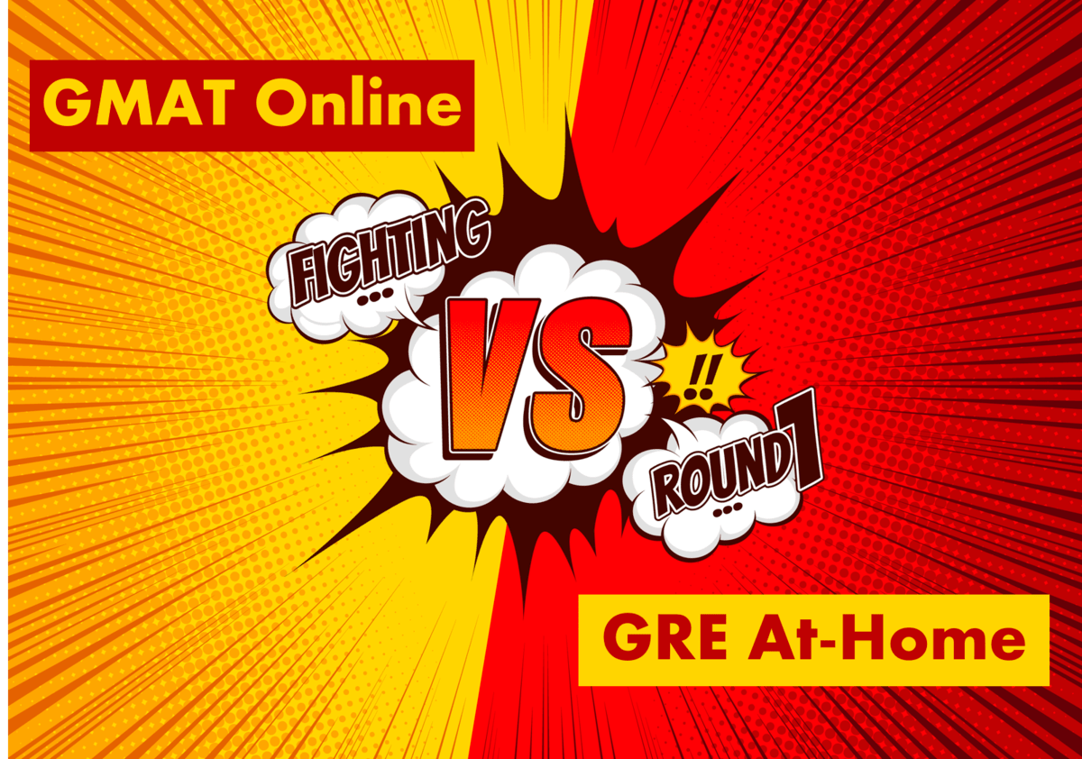 GMAT vs GRE at home exam Comparison