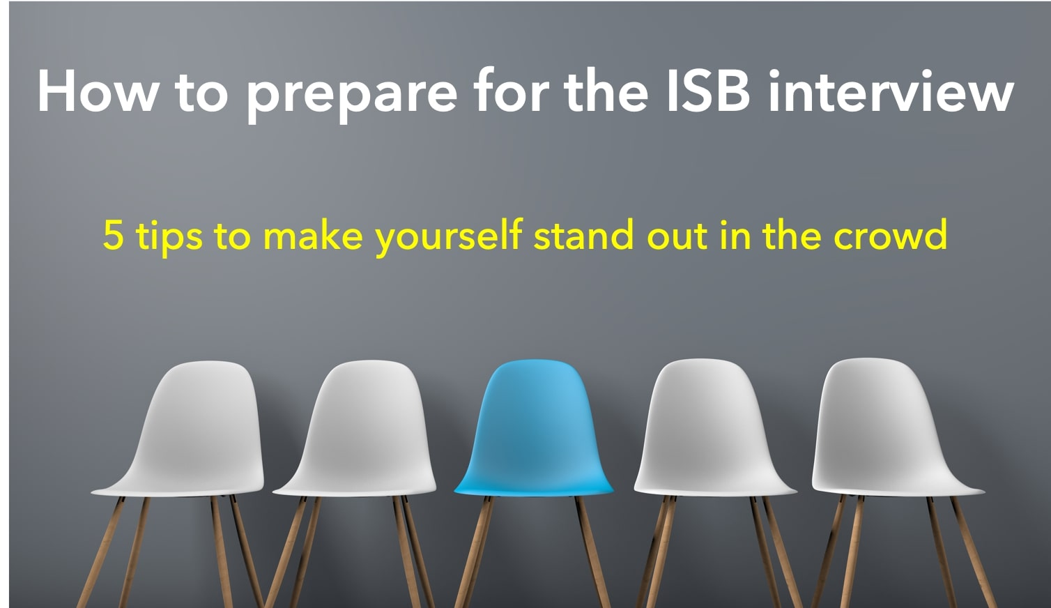 How to prepare for ISB interview
