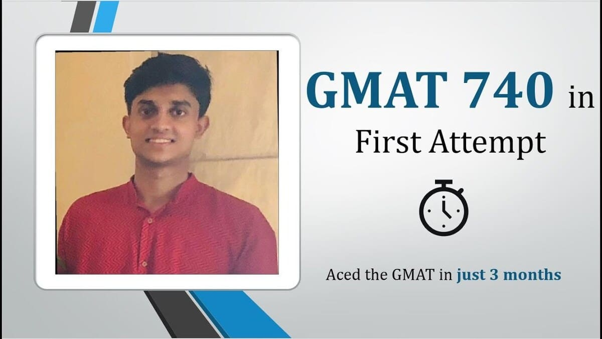 GMAT 740 in 3 months - Ace GMAT in first attempt