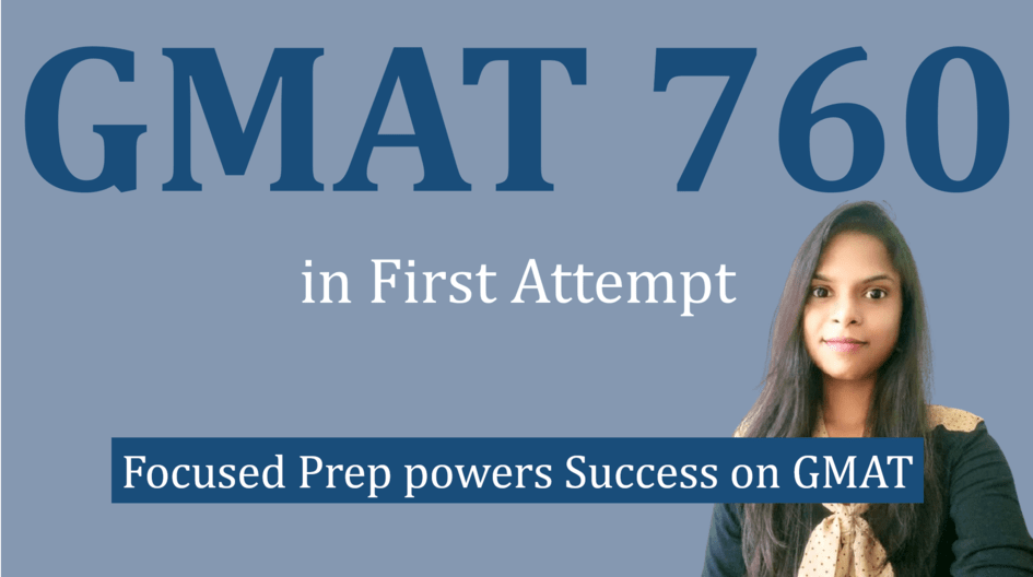 GMAT 760 in first attempt