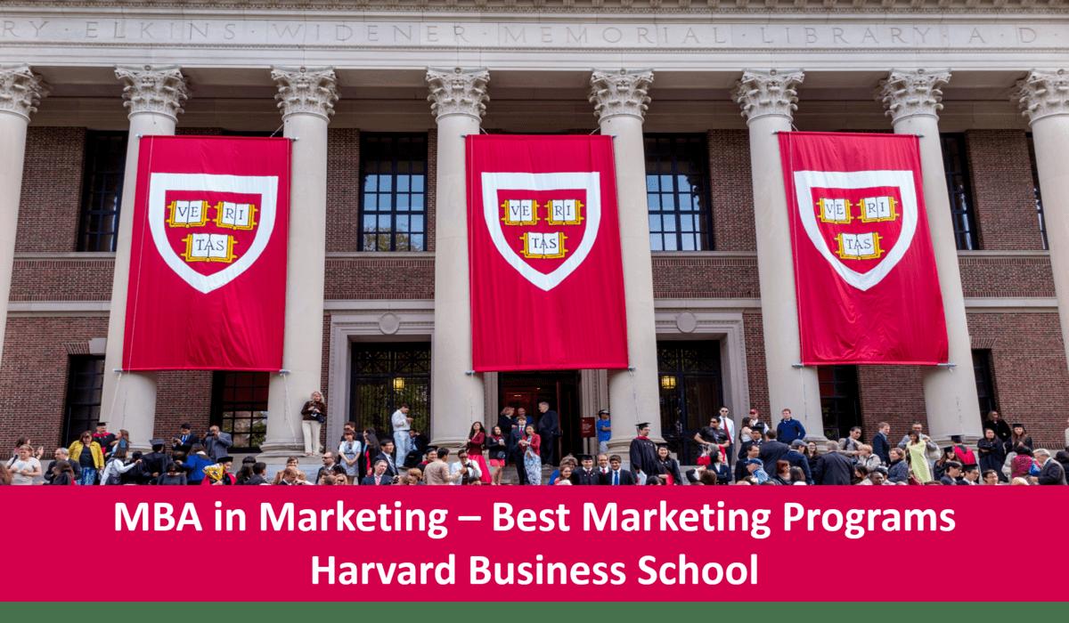 Top marketing mba programs - Harvard business school