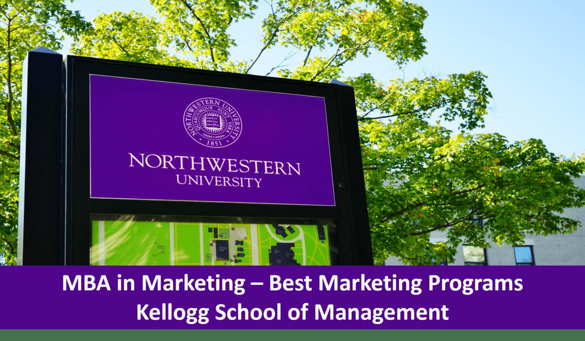 Best marketing programs - Kellogg School of management