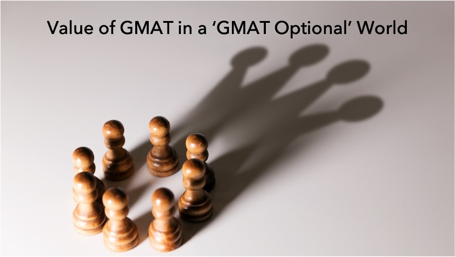 value of GMAT in a GMAT optional world