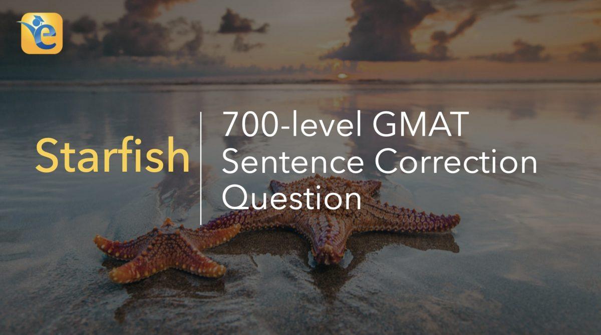 700 level GMAT question on Starfish