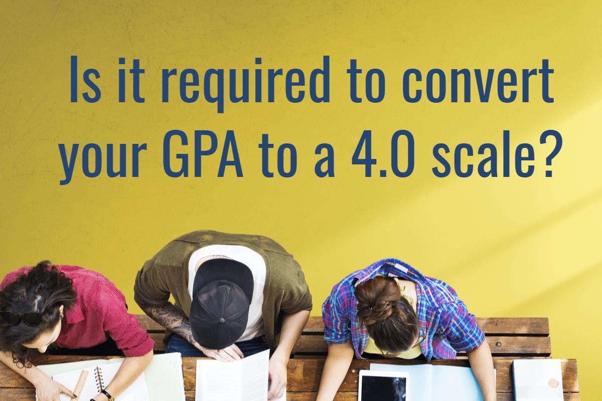 Should you convert your GPA?