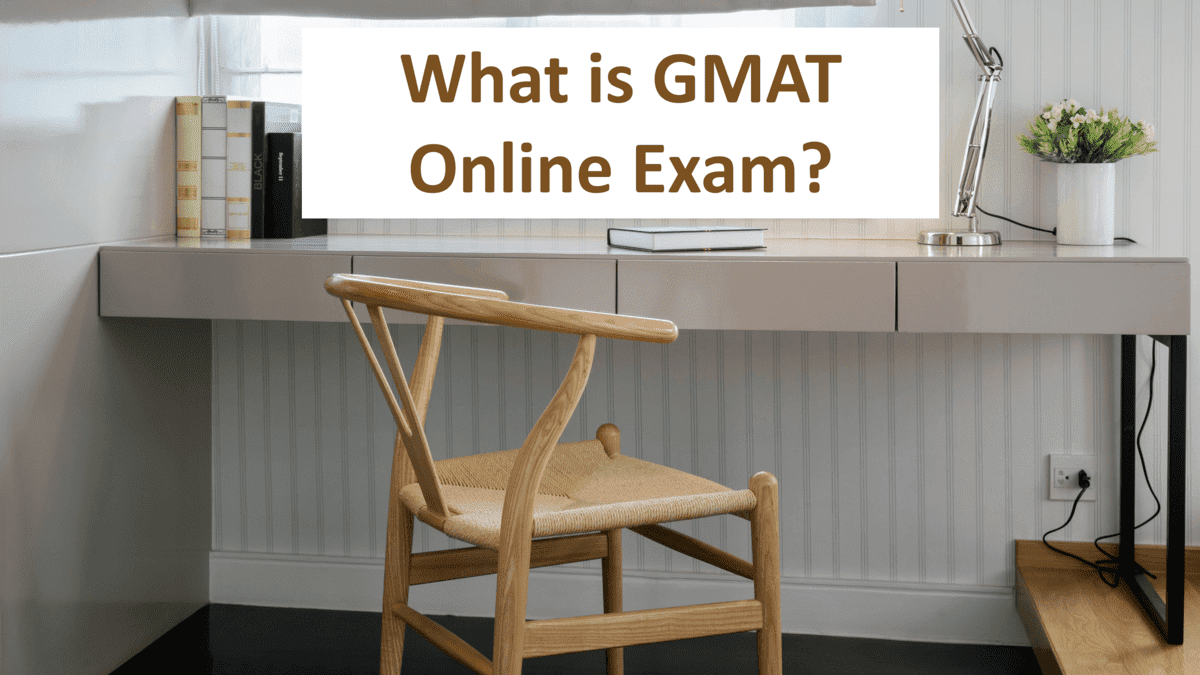 What is GMAT Online Exam?