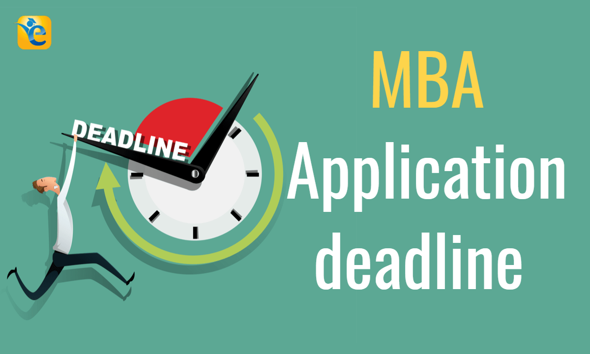 MBA Application deadlines 2022